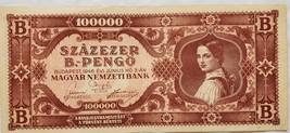 One Szazezer B-Pengo 100000 Budapest 1946 Evi Juniusus HO 3-AN Bank Note - $5.95