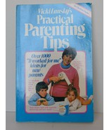 Vicki Lansky's Practical Parenting Tips by Lansky, Vicki - $5.95