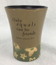 Maya Angelou Only Equals Can Be Friends Quote Mug Cup 2001 Hallmark Cards Green - $19.59