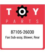 87105-26030 Toyota Fan Subassy Blower, New Genuine OEM Part - $15.85