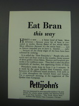 1930 Quaker Oats Pettijohn's Cereal Ad - Eat Bran this way - $14.99