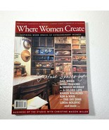 Where Women Create Magazine 2011 February March April Back Issue - $19.79