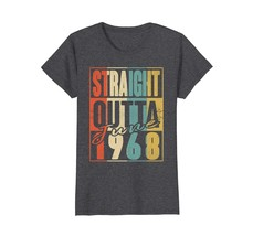 Uncle Shirts -   Straight Outta Retro June 1968 50th Birthday Gift 50 yr... - $19.95+