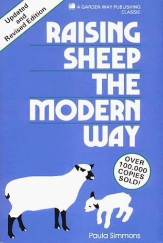 Primary image for Raising Sheep the Modern Way-Updated & Revised Edition