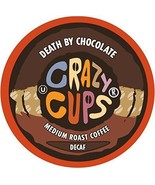 Crazy Cups DECAF Death By Chocolate Coffee 22 to 88 Keurig K cups Pick A... - $25.99+