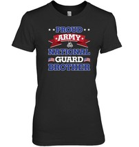 Proud Army National Guard Brother Veteran T Shirt - $19.99+