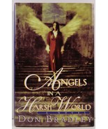 Angels in a Harsh World by Don Bradley - $4.99