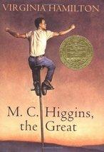 M.C. Higgins the Great [Hardcover] Hamilton, Virginia and Palencar, John Jude image 1