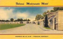 Nelson's Modernistic Motel Highway 60 62 68 Paducah Kentucky linen postcard - $6.44