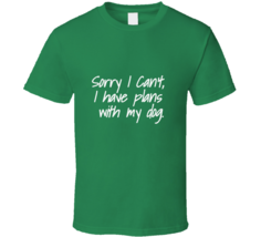 I Have Plans With My Dog T Shirt - $26.99