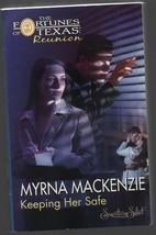 Keeping Her Safe - Myrna Mackenziel - PB - 2005 - Fortunes of Texas - We... - $0.97