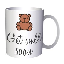 Get Well Soon Teddy Bear 11oz Mug j838 - $10.83