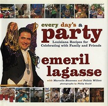 Every Day's a Party: Louisiana Recipes For Celebrating With Family And F... - $8.33