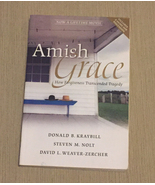 SC book Amish Grace How Forgiveness Transcended Tragedy by Donald Kraybill - $3.00