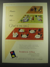 1957 semtex Tiles Ad - Floors that say glad to see you - $14.99