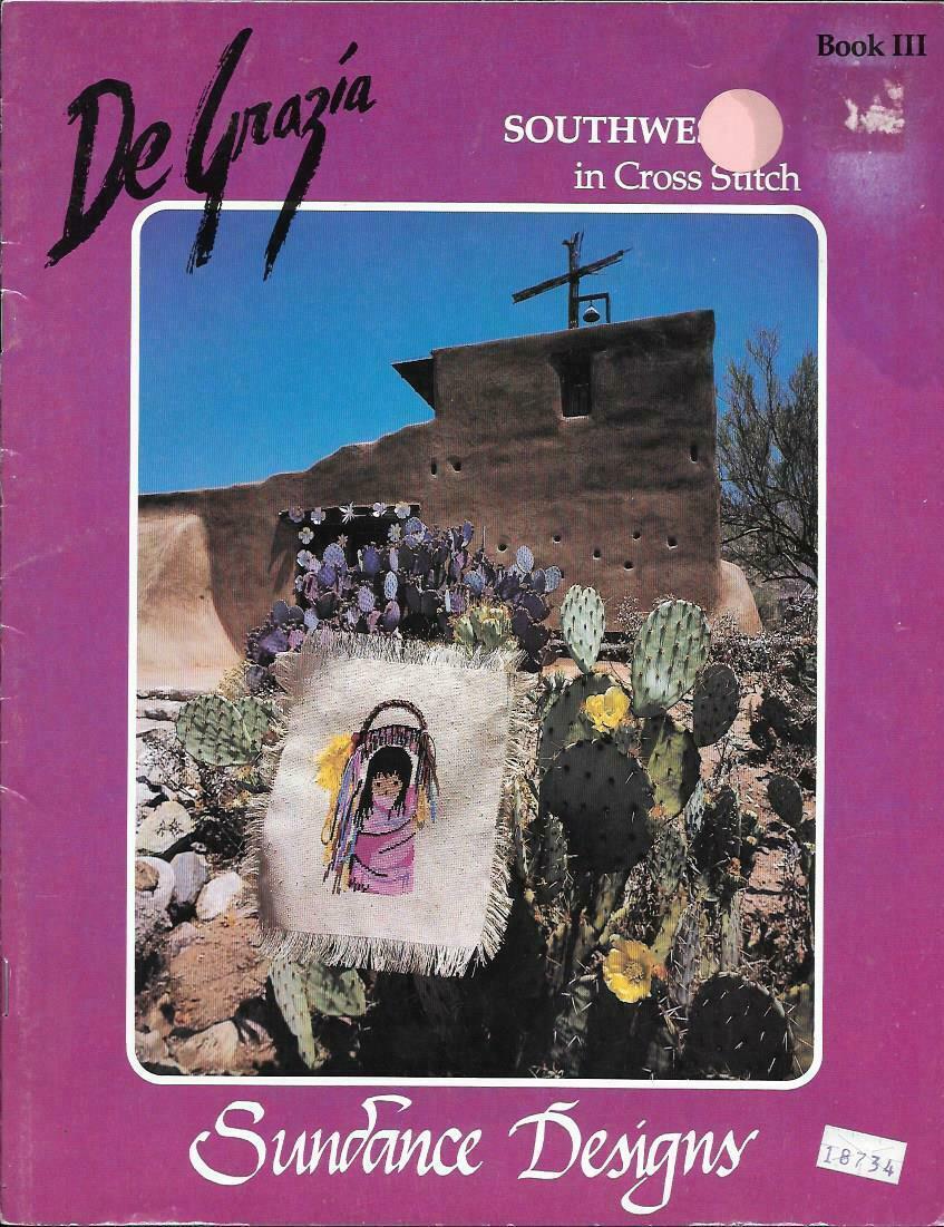 Sundance Designs - De Grazia - Southwest in Cross Stitch Book 111 - $19.80