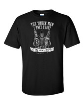 The Only Men I Trust Jim Jack & Jose Drink Drunk Alcohol Funny Humor Tee... - $23.75+
