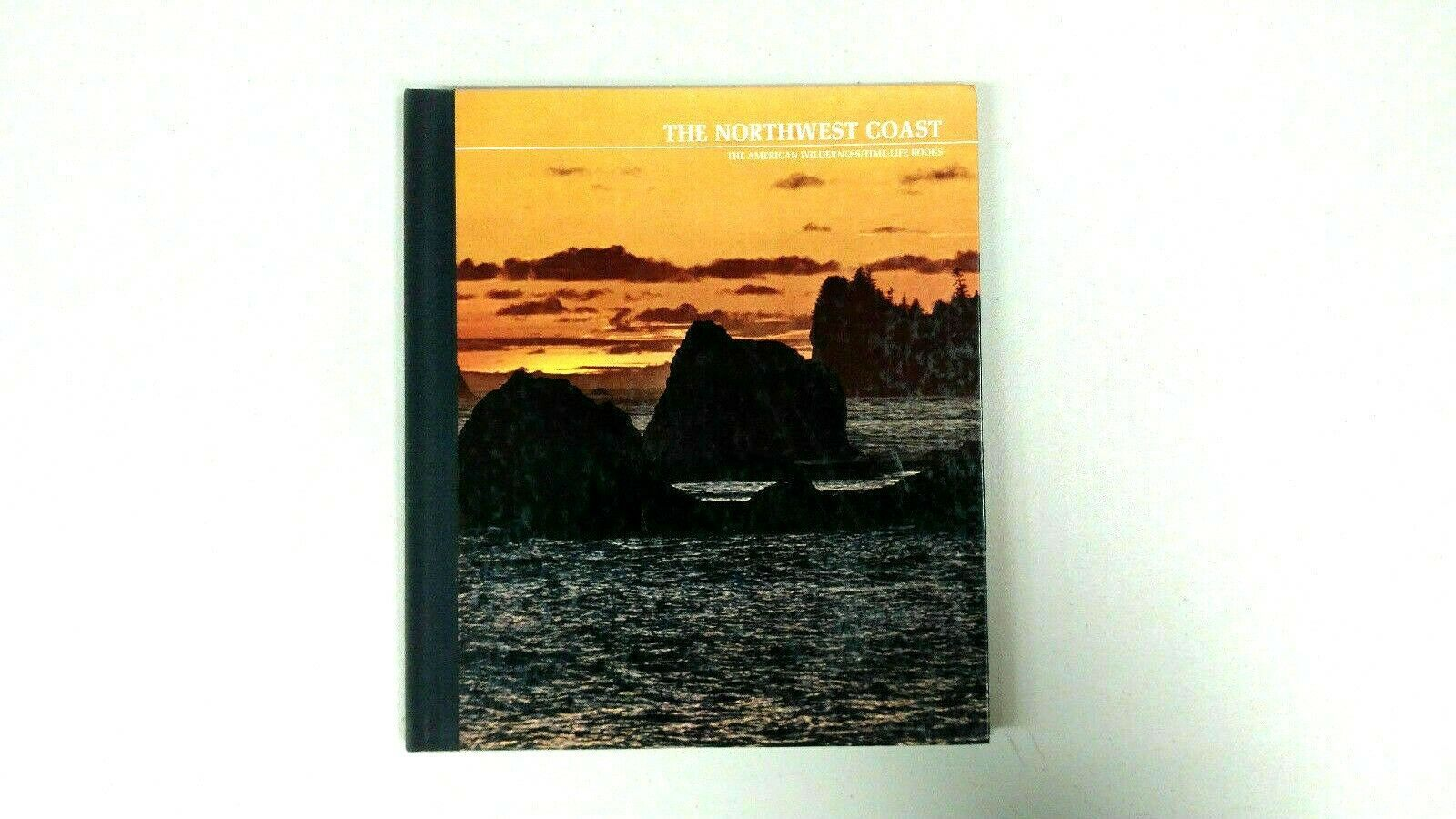Primary image for Time-Life American Wilderness Series Book - The Northwest Coast -