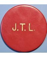 Casino Chip. J.T.L., Unknown Origin. W09. - $4.29