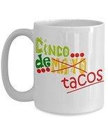 Cinco De Mayo Tacos Coffee Mug Gift - $17.76