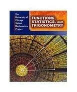 Functions, Statistics, and Trigonometry (The University of Chicago Schoo... - $49.49