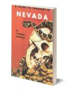 A Guide to Treasure in Nevada ~ Lost & Buried Treasure - $19.95