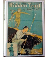 The Hidden Trail by Roy Snell  Mystery Stories for Boys' Series hc recre... - $40.00