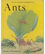 Ants by Charles A. Schoenknecht 1961 Follett Beginning Science Book Illu... - $6.92