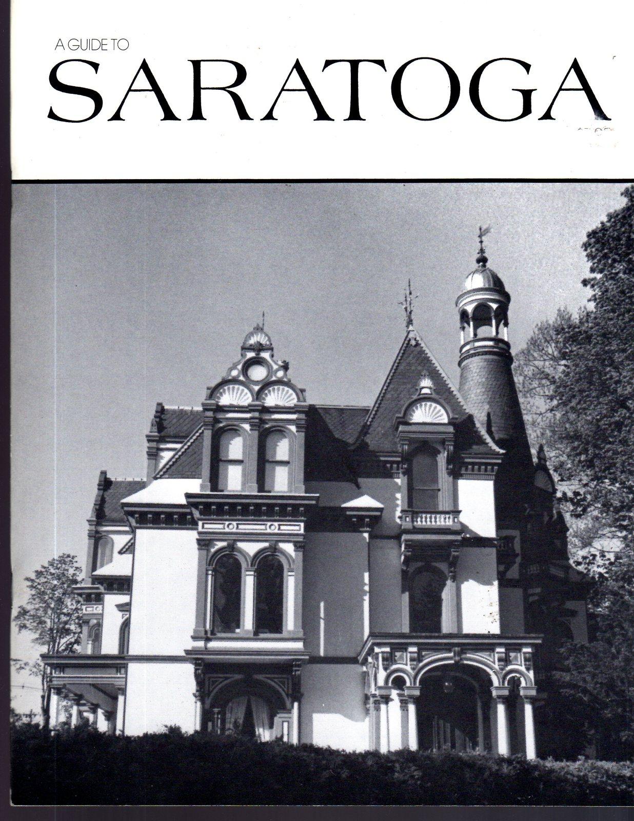 SARATOGA (A Guide to Saratoga, New York) Book
