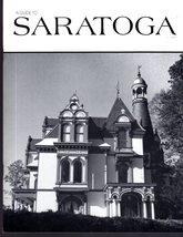 SARATOGA (A Guide to Saratoga, New York) Book image 1