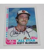 1982 Topps Baltimore Orioles Scott McGregor Autographed Card - $2.50