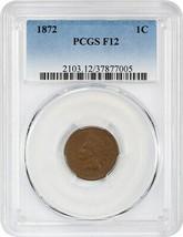1872 1c PCGS F12 - Key Date - Indian Cent - Key Date - $242.50