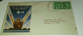 1944 WORLD WAR 2 PATRIOTIC PROPAGANDA COVER ON TO VICTORY ENEVOLPE DATE ... - $6.79