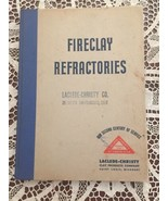 Fireclay Refractories Book 1947 Laclede-Christy Co San Francisco - $69.19