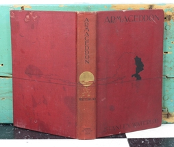 Antique Book . Armageddon A Tale of Love War and Invention Stanley Water... - $24.99