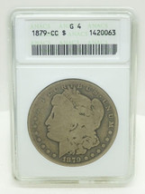 1879-CC Carson City $1 Morgan Silver Dollar ANACS G 4 - $189.00