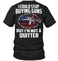 I'm Not A Quitter, Funny Mens Top Pro Gun Club Rights 2nd Amendment T Sh... - $19.95+