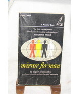 MIRROR FOR MAN Clyde Kluckholm ANTHROPOLOGY CULTURE - $12.38