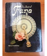The Book of Fans by Nancy Armstrong (1979, Hardcover) - $6.99