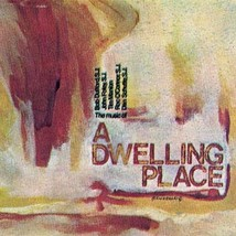 A Dwelling Place [Choral Only Songbook]