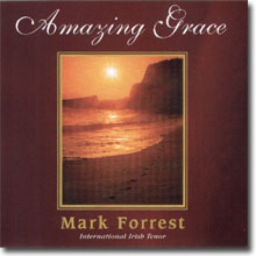 Amazing grace by mark forrest