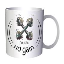 No Pain No Gain Sports Elite Fitness Love Gym  11oz Mug c484 - $10.83