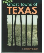 More Ghost Towns of Texas - $24.95