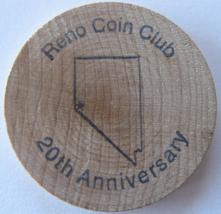 """Wooden Nickel From: """"Reno Coin Club"""" Reno, Nevada - (sku#4978) - $7.50"""