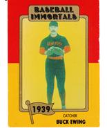 1980 Baseball Immortals Buck Ewing - $0.00