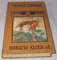 Collectible Horatio Alger Jr Frank's Campaign Juvenile Book  - $7.95