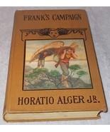 Collectible Horatio Alger Jr Frank's Campaign Juvenile Book  - $7.95