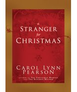 A Stranger for Christmas Carol Lynn Pearson - $1.50