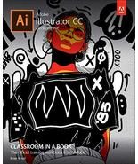 Adobe Illustrator CC Classroom in a Book (2019 Release) [Paperback] Wood... - $46.99