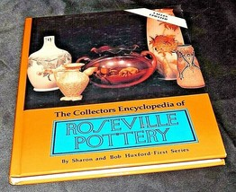 Collector's Encyclopedia of Roseville Pottery by Huxford AA20-2380 Vintage - $49.95